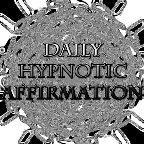Daily Hypnotic Affirmations