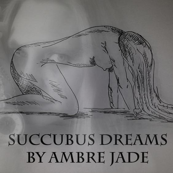 Succubus Dreams